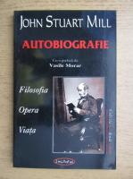 John Stuart Mill - Autobiografie