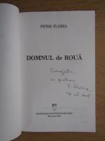 Petre Florea - Domnul de roua
