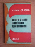 V. Cociu - Metode de cercetare in ameliorarea plantelor pomicole