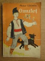 Anticariat: Victor Eftimiu - Omulet