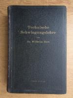 Anticariat: Wilhelm Hort - Technische Schwingungslehre (1922)