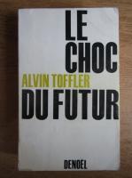 Alvin Toffler - Le choc du futur