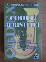 Constantin Crisu - Codul juristului, volumul 1. Codurile