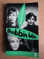 Anticariat: Dorothy Hewett - Bobbin up