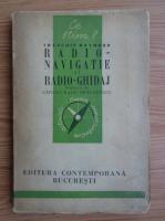 Anticariat: Francois Raymond - Radio-navigatie si radio-ghidaj (1943)