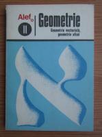 Anticariat: G. Girard, C. Thierce - Geometrie, volumul 2. Geometrie vectoriala, geometrie afina