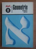 Anticariat: G. Girard, C. Thierce - Geometrie, volumul 3. Geometrie metrica