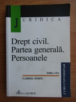 Anticariat: Gabriel Boroi - Drept civil. Partea generala. Persoanele