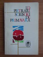 Anticariat: I. D. Pietrari - Scrisori de primavara