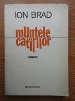 Anticariat: Ion Brad - Muntele catarilor
