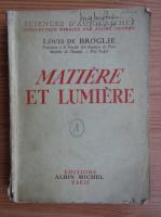 Louis de Broglie - Matiere et lumiere (1937)