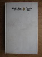 Anticariat: Marie-Anne Desmarest - Torente (volumul 3)