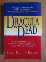 Anticariat: Sheilah Kast - Dracula is dead