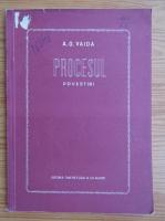 Anticariat: A. G. Vaida - Procesul