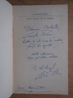 Anticariat: Calistrat Costin - Uite viata, nu e viata! (cu autograful autorului)