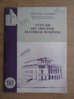 Costache Antoniu - Evocari din trecutul teatrului romanesc