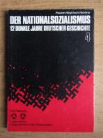 Anticariat: Der Nationalsozialismus. 12 Dunkle Jahre Deutscher Geschichte (volumul 4)