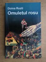 Doina Rusti - Omuletul rosu