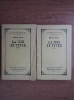 Emile Zola - La joie de vivre (2 volume)