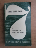 Anticariat: F. B. Vickers - The mirage