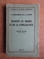 Anticariat: Georges Matisse - L'identite du monde et de la connaissance (1938)