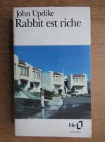 John Updike - Rabbit est riche