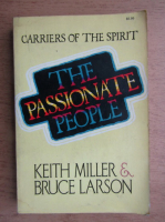 Anticariat: Keith Miller - The passionate people