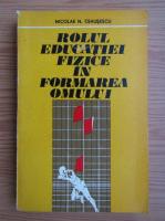 Nicolae Ceausescu - Rolul educatiei fizice in formarea omului