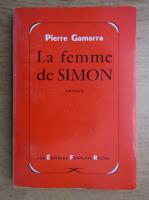 Pierre Gamarra - La femme de Simon