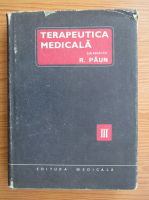 Anticariat: R. Paun - Terapeutica medicala, volumul 3