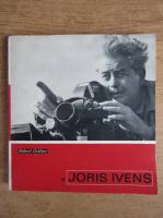 Anticariat: Robert Grelier - Joris Ivens
