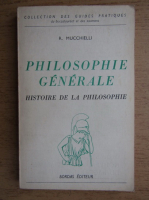 Roger Mucchielli - Philosophie generale et histoire de la philosophie