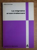 Roger Pluvinage - La migraine et son traitement