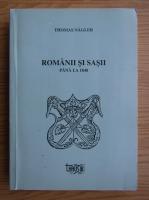 Thomas Nagler - Romanii si sasii pana la 1848