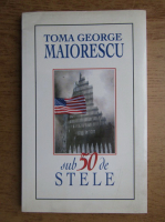 Anticariat: Toma George Maiorescu - Sub 50 de stele