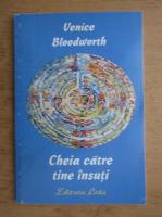 Venice Bloodworth - Cheia catre tine insuti