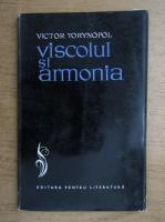 Victor Torynopol - Viscolul si armonia