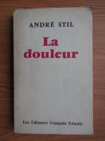 Andre Stil - La douleur