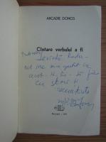 Anticariat: Arcadie Donos - Cantare verbului a fi (cu autograful autorului)