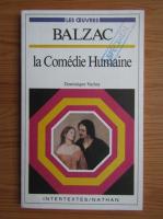 Anticariat: Dominique Vachey - Balzac: La comedie humaine