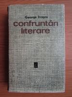 Anticariat: George Ivascu - Confruntari literare