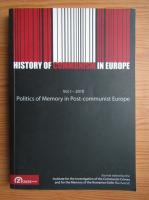 Anticariat: History of communism in Europe, volumul 1. Politics of memory in post-communist Europe