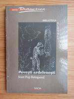 Anticariat: Ioan Pop Reteganul - Povesti ardelenesti