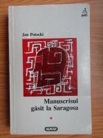 Anticariat: Jan Potocki - Manuscrisul gasit la Saragosa (volumul 1)