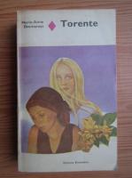 Anticariat: Marie Anne Desmarest - Torente (volumul 1)