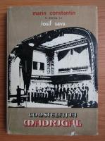 Anticariat: Marin Constantin, Iosif Sava - Constelatia Madrigal