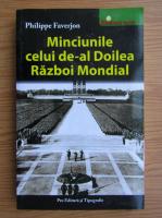 Anticariat: Philippe Faverjon - Minciunile celui de-al Doilea Razboi Mondial