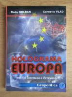 Anticariat: Radu Golban - Holograma Europa. Politica europeana a Germaniei