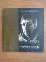Tomas Transtromer - Pagini din cartea noptii