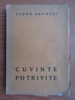 Tudor Arghezi - Cuvinte potrivite (volum de debut, 1927)